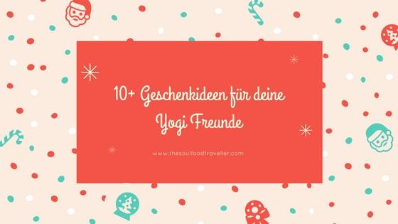 10+ Geschenkideen für Yogis und Yogins